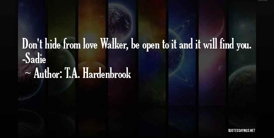 T.A. Hardenbrook Quotes 1720881