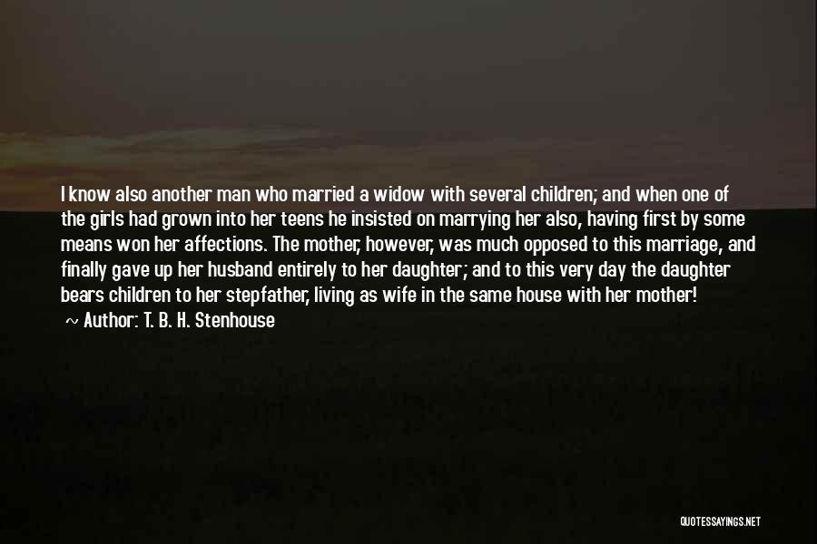 T. B. H. Stenhouse Quotes 1419067