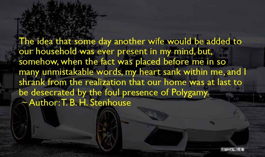 T. B. H. Stenhouse Quotes 2216314