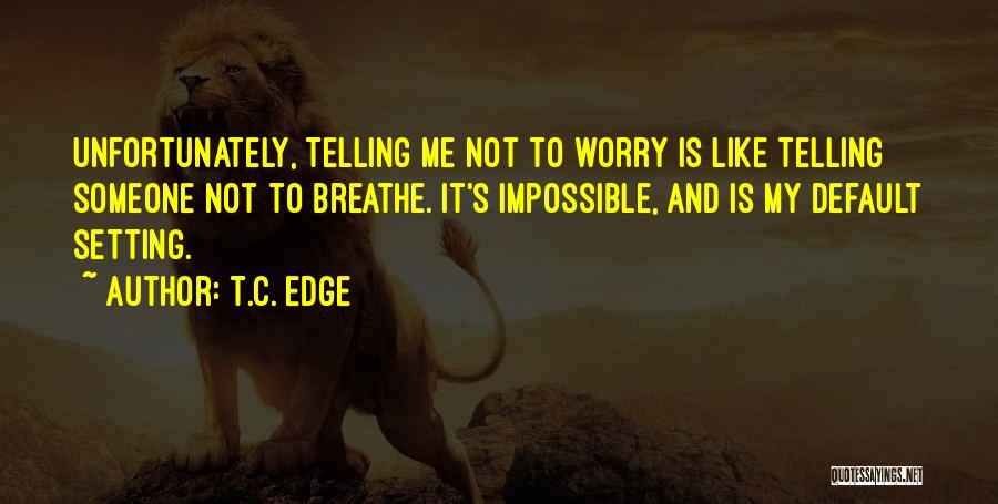 T.C. Edge Quotes 875074