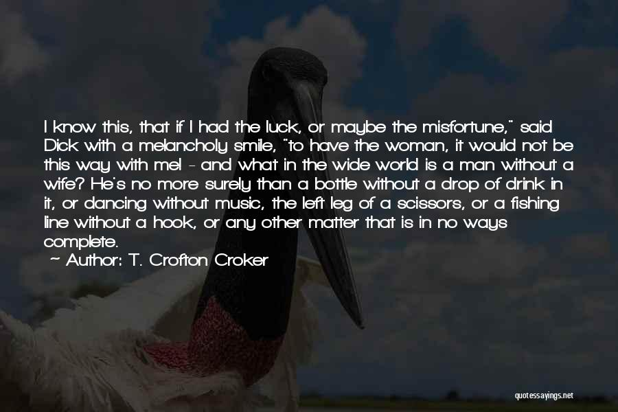 T. Crofton Croker Quotes 1322654