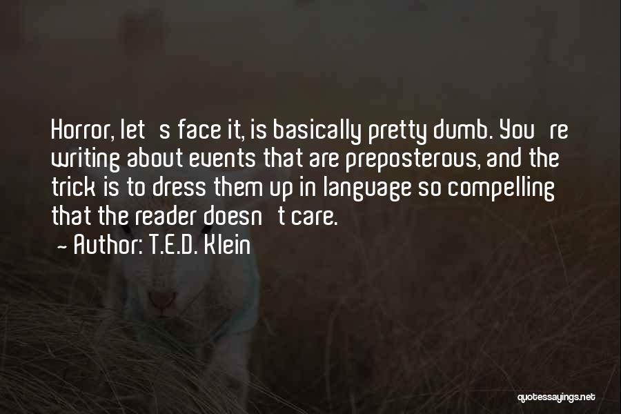 T.E.D. Klein Quotes 1525288