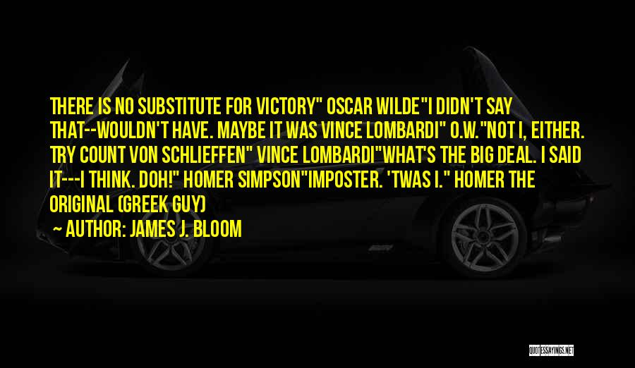 T.f.i.o.s Quotes By James J. Bloom