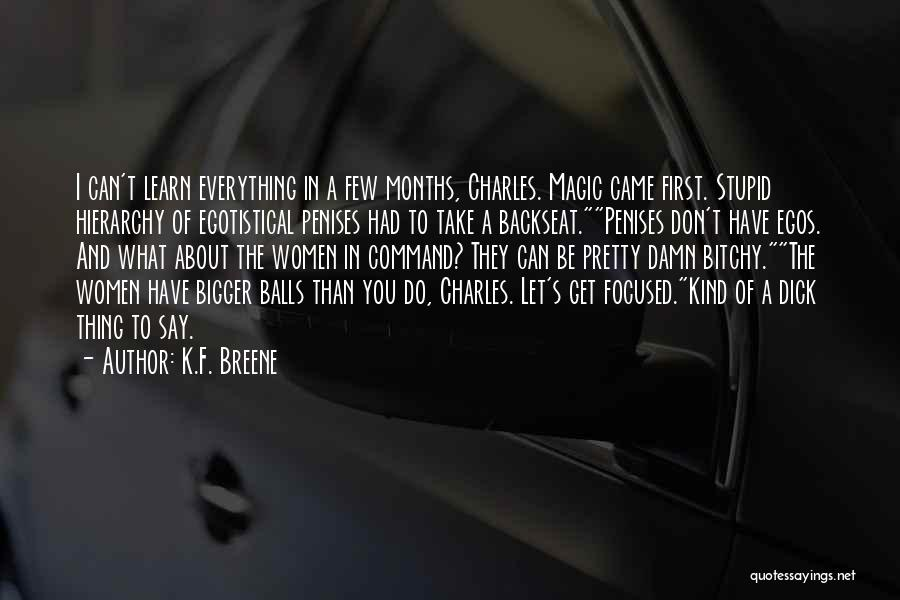 T.f.i.o.s Quotes By K.F. Breene