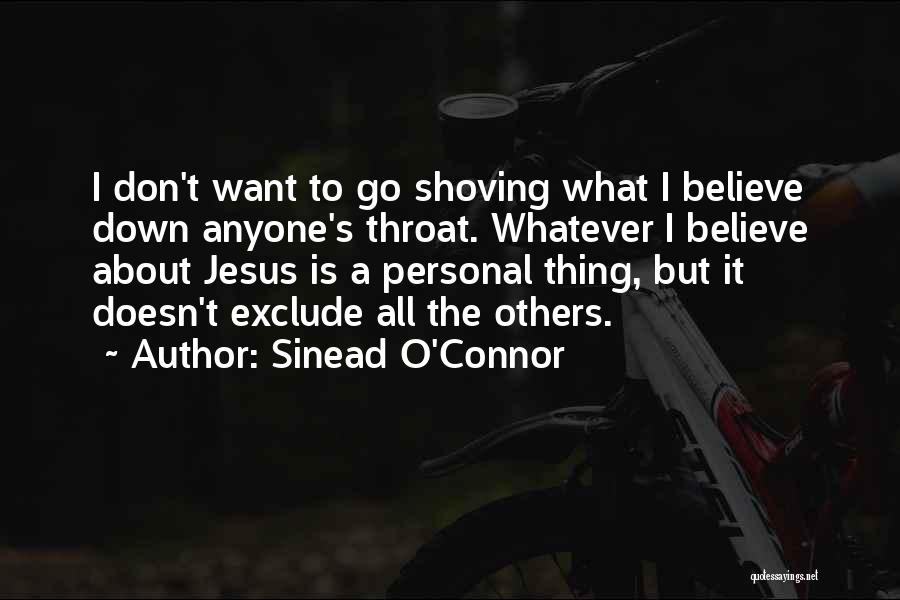 T.f.i.o.s Quotes By Sinead O'Connor