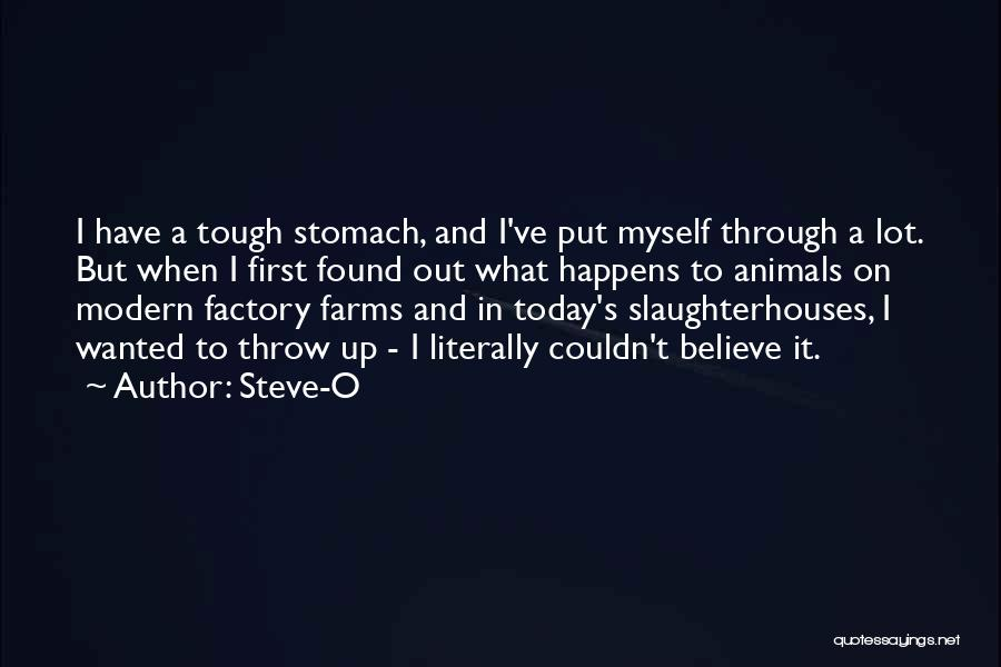 T.f.i.o.s Quotes By Steve-O