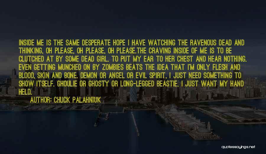 T.k Angel Beats Quotes By Chuck Palahniuk
