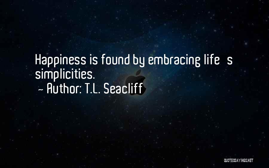T.L. Seacliff Quotes 362432