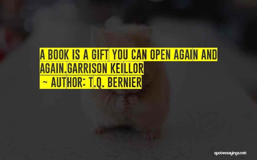 T.Q. Bernier Quotes 882257