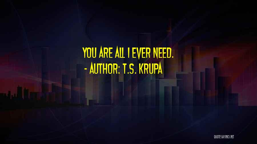 T.S. Krupa Quotes 309330