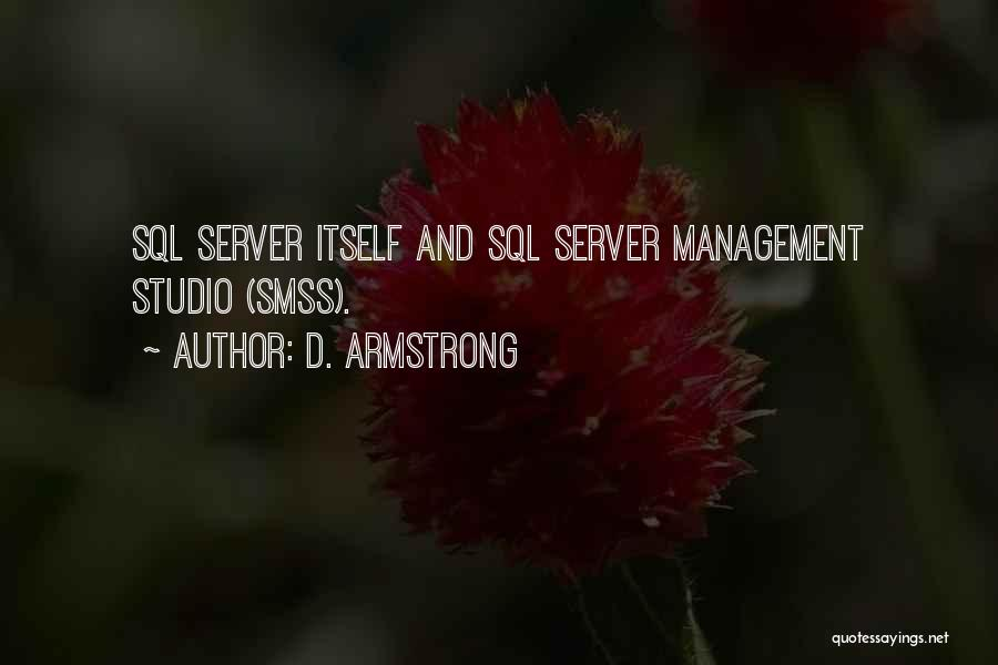 T Sql Quotes By D. Armstrong