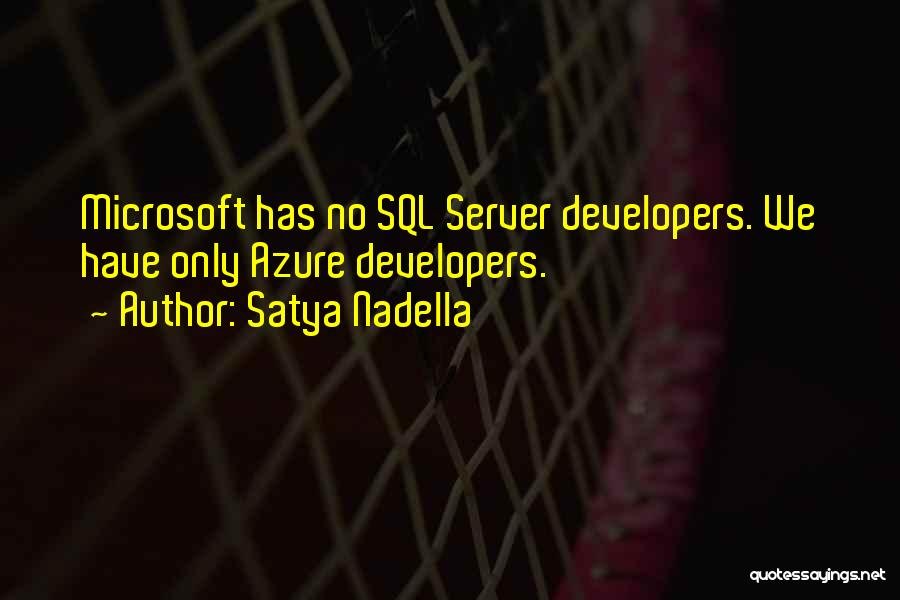 T Sql Quotes By Satya Nadella