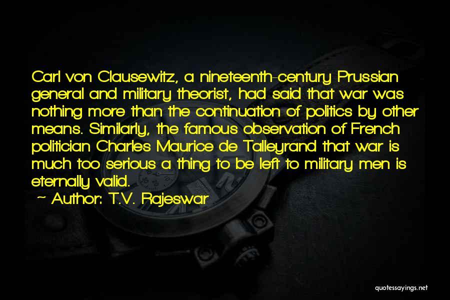 T.V. Rajeswar Quotes 856406