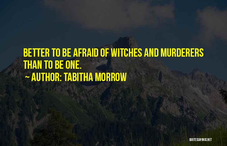 Tabitha Morrow Quotes 565631