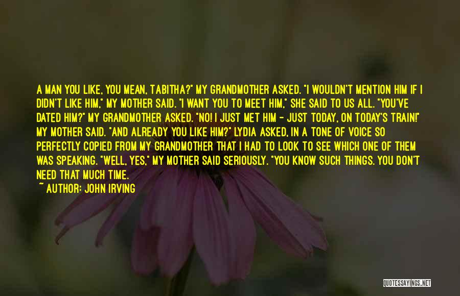 Tabitha Quotes By John Irving