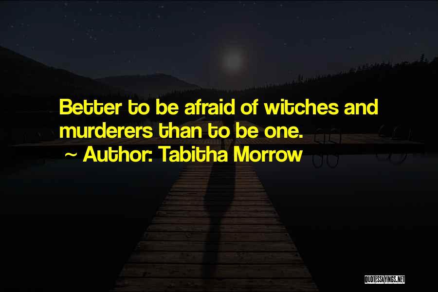 Tabitha Quotes By Tabitha Morrow