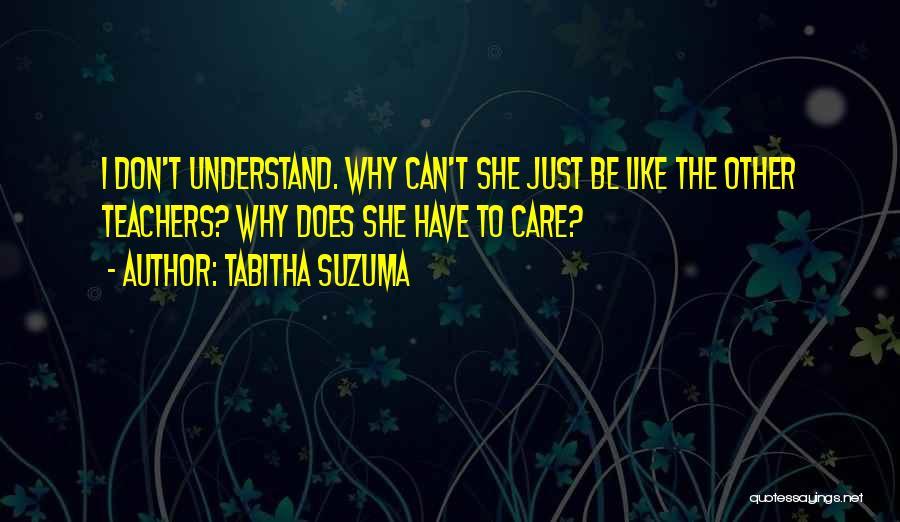 Tabitha Quotes By Tabitha Suzuma