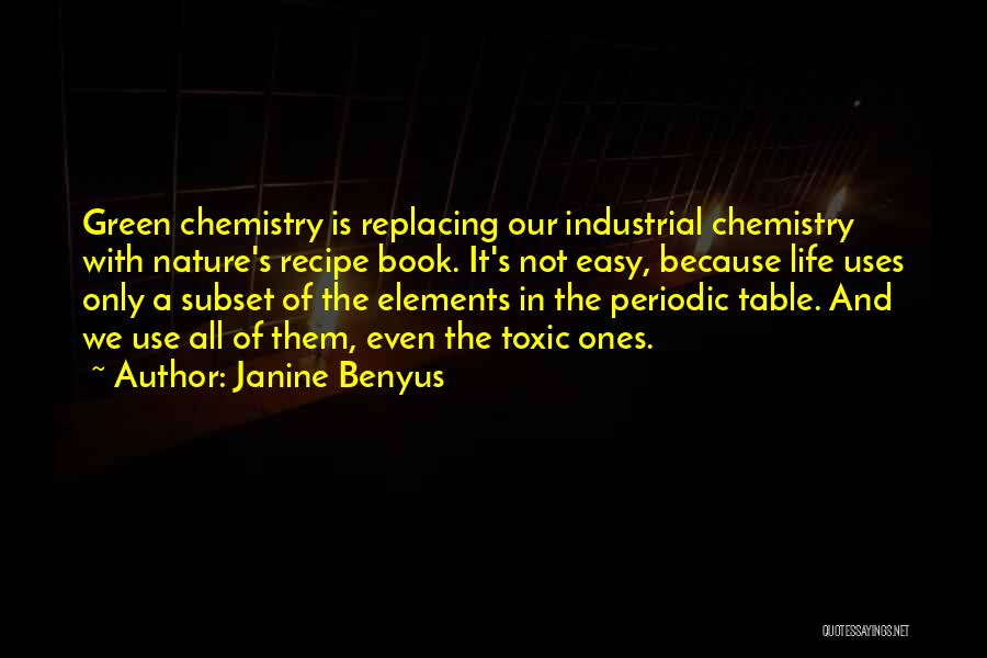 Table Of Elements Quotes By Janine Benyus
