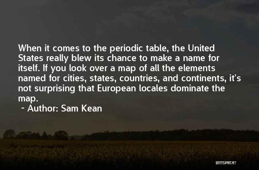 Table Of Elements Quotes By Sam Kean