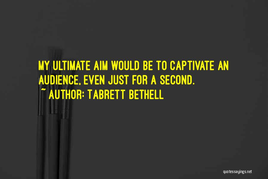 Tabrett Bethell Quotes 1435234