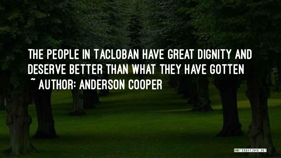Tacloban Quotes By Anderson Cooper