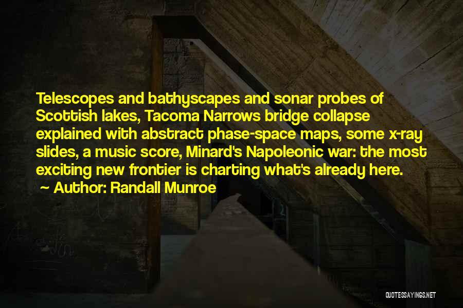 Tacoma Narrows Bridge Quotes By Randall Munroe