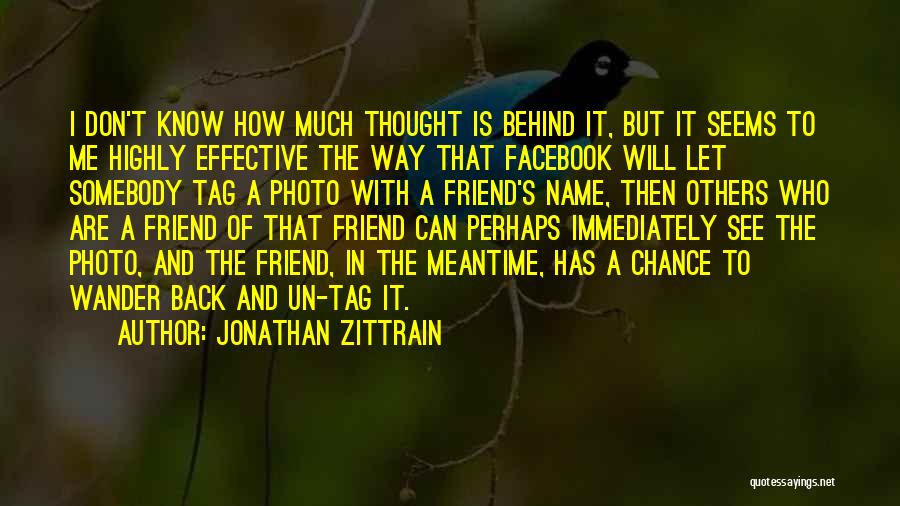 Tag Your Best Friend Quotes By Jonathan Zittrain