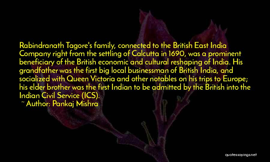 Tagore's Quotes By Pankaj Mishra