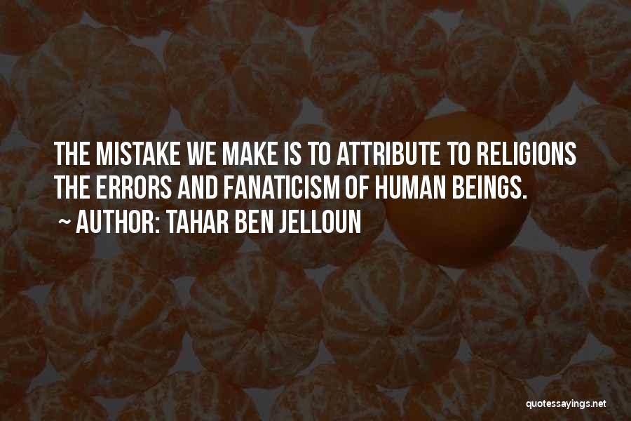 Tahar Ben Jelloun Quotes 1158380