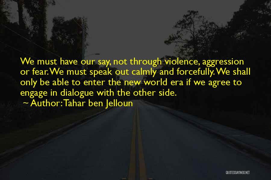 Tahar Ben Jelloun Quotes 1314483