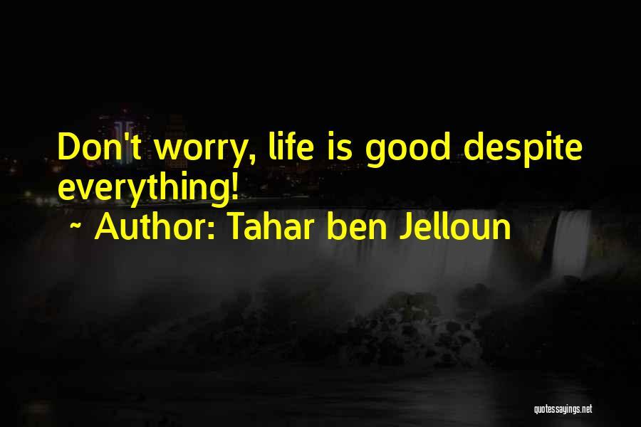 Tahar Ben Jelloun Quotes 1358761