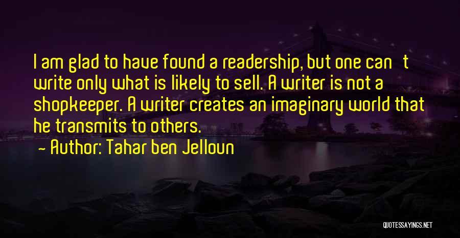 Tahar Ben Jelloun Quotes 1477313