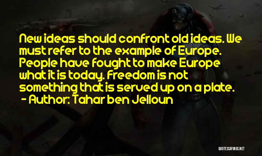 Tahar Ben Jelloun Quotes 1631175