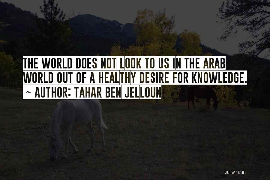 Tahar Ben Jelloun Quotes 1890744