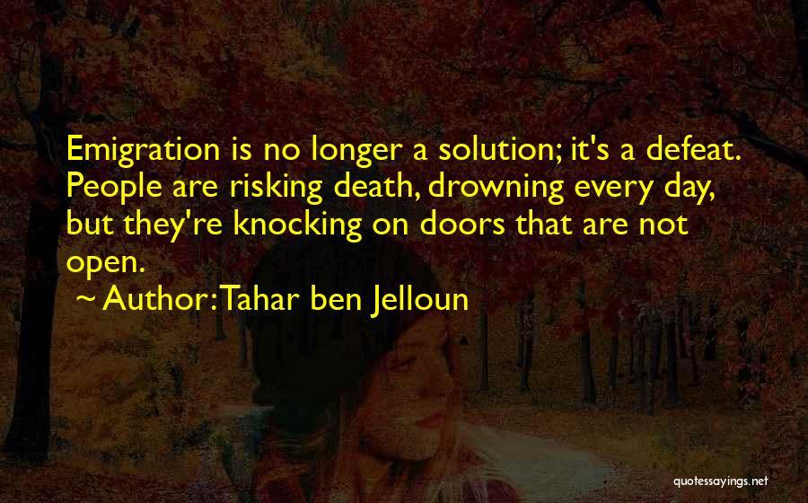 Tahar Ben Jelloun Quotes 2122571