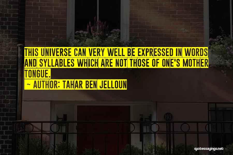 Tahar Ben Jelloun Quotes 226121