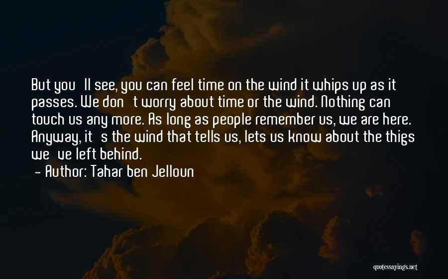 Tahar Ben Jelloun Quotes 271972