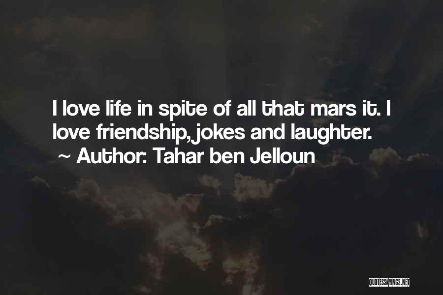 Tahar Ben Jelloun Quotes 354018