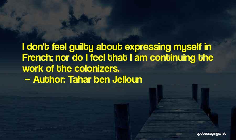 Tahar Ben Jelloun Quotes 492245