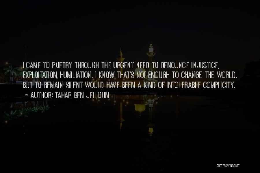 Tahar Ben Jelloun Quotes 814966