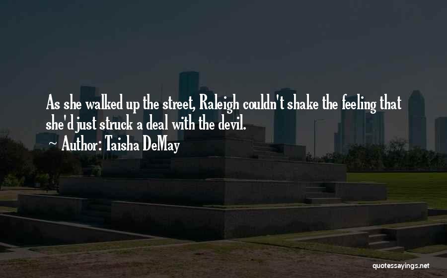 Taisha DeMay Quotes 1303173