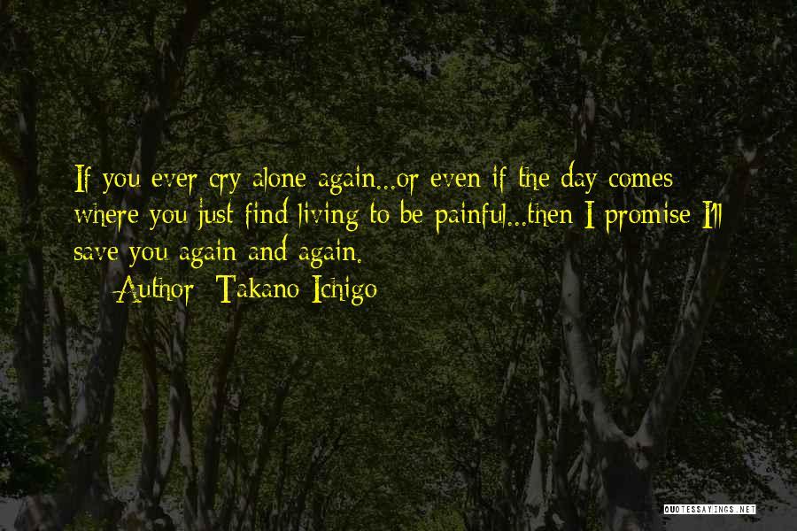 Takano Ichigo Quotes 135752