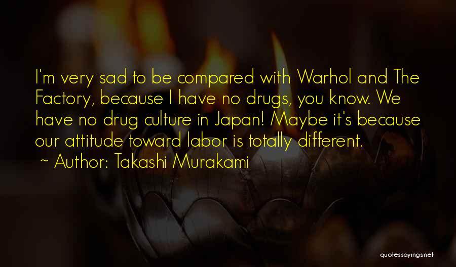 Takashi Murakami Quotes 1294458