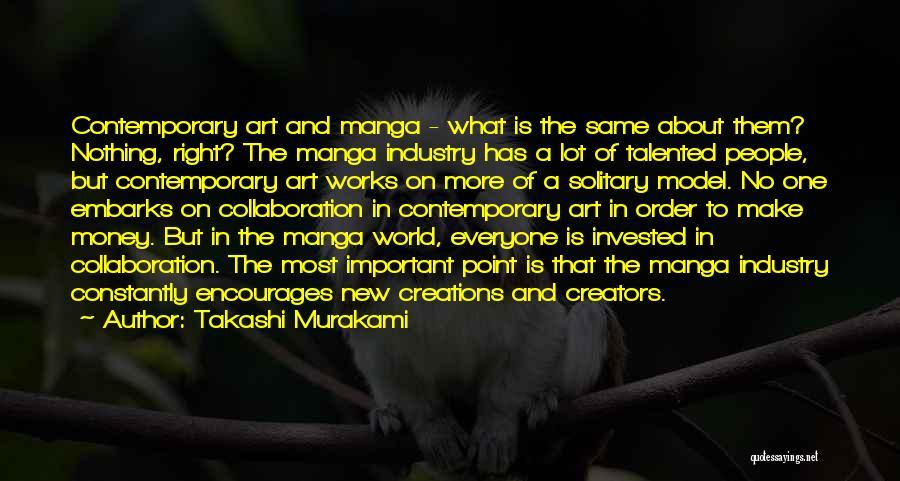 Takashi Murakami Quotes 874764