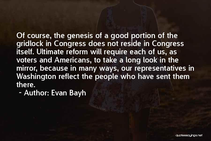 Take A Good Look In The Mirror Quotes By Evan Bayh