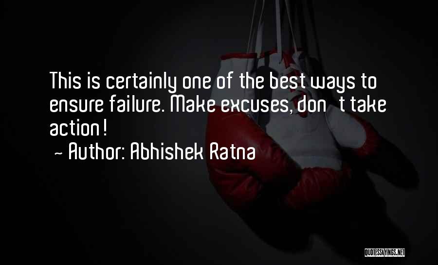 Take Action Quotes By Abhishek Ratna