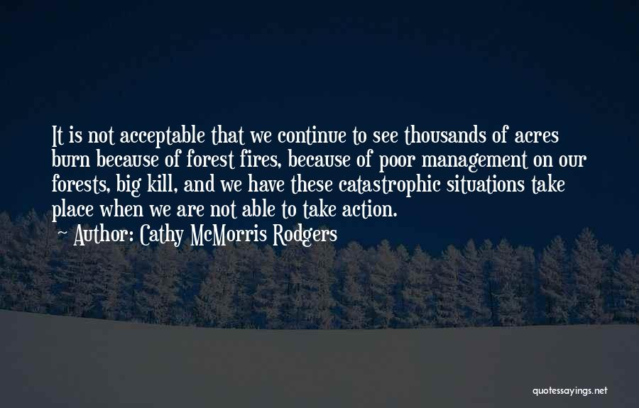 Take Action Quotes By Cathy McMorris Rodgers