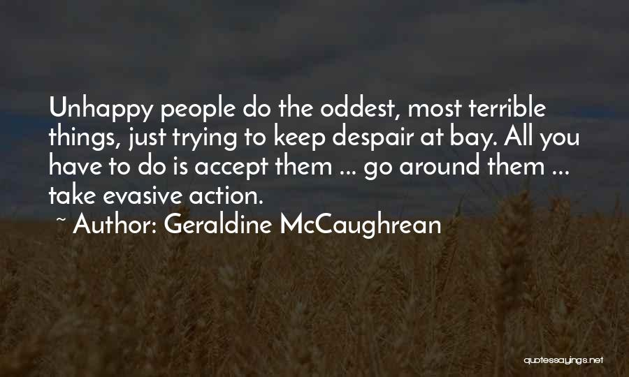 Take Action Quotes By Geraldine McCaughrean