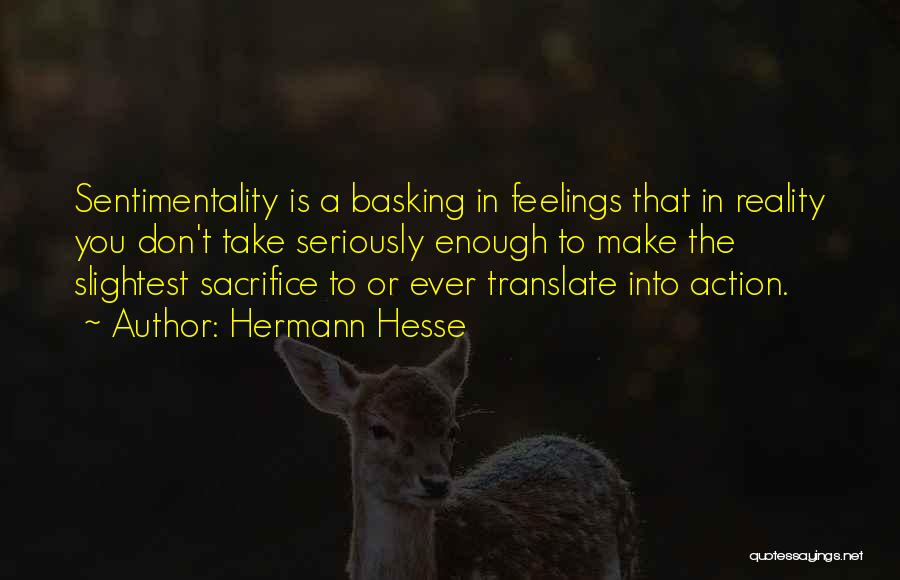 Take Action Quotes By Hermann Hesse