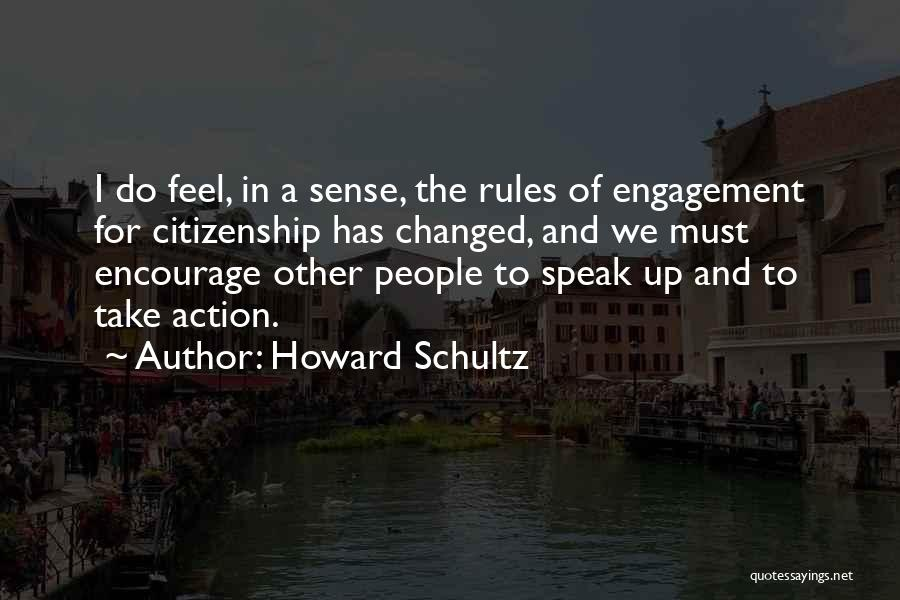 Take Action Quotes By Howard Schultz